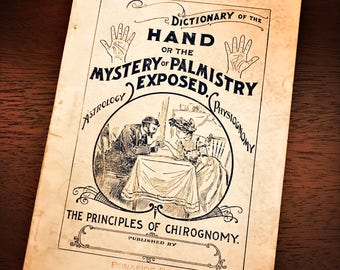 Wehman's Dictionary of the Hand or the Mystery of Palmistry Exposed