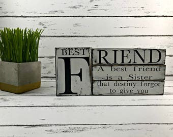 A Best Friend is a Sister that Destiny Forgot to Give You - Friend Gift - Best Friend Gift - Best Friends Forever