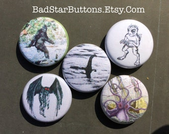 Monsters, Cryptids, Big Foot, Loch Ness, Moth Man, Chupacabra, Kraken Buttons
