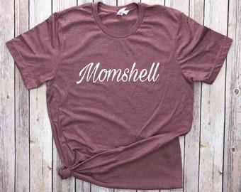 Momshell T-shirt .. mom bombshell mommy hot mama mommin shirt mother motherhood mama to be