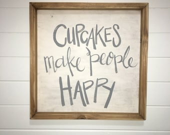Cupcakes Make People Happy | Medium Rustic Sign | Home Decor | Mantle Sign | Gallery Wall