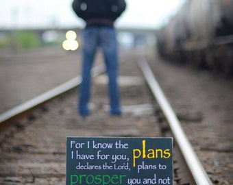 Jeremiah 29:11 For I Know the Plans I Have for You - Wood Sign