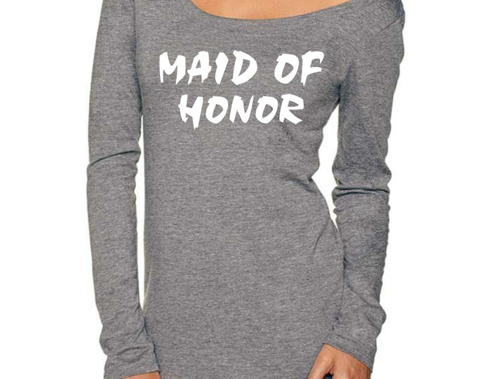Maid of Honor long sleeve shirt - white letters