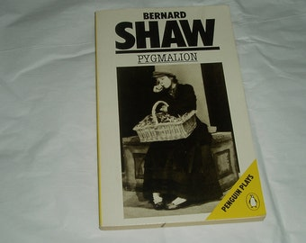 Vintage books , Pygmalion Bernard Shaw , softcover , Penguin Plays , Shaw book , vintage playwright , Bernard Shaw, famous play Pygmalion