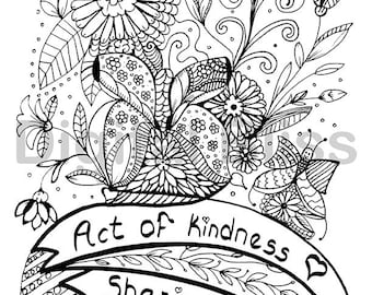 INSTANT DOWNLOAD Adult Coloring Page, Design Colouring Page, Act of Kindness Coloring Page , Kids Colouring Page, Kids Craft Activity