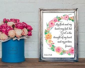 Bible verse PRINTABLE, Psalm 73:26, Christian wall art, Scripture verse