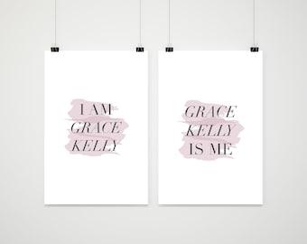 I am Grace Kelly, Grace Kelly is me - DIGITAL poster