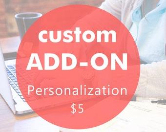 Custom Add-On, personalization