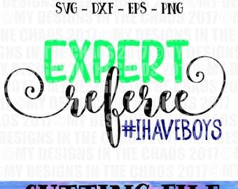 SVG file / Expert Referee cutting file / cut file for silhouette / cut file for cricut / svg cutting file / Mom cutting file / Mom svg file