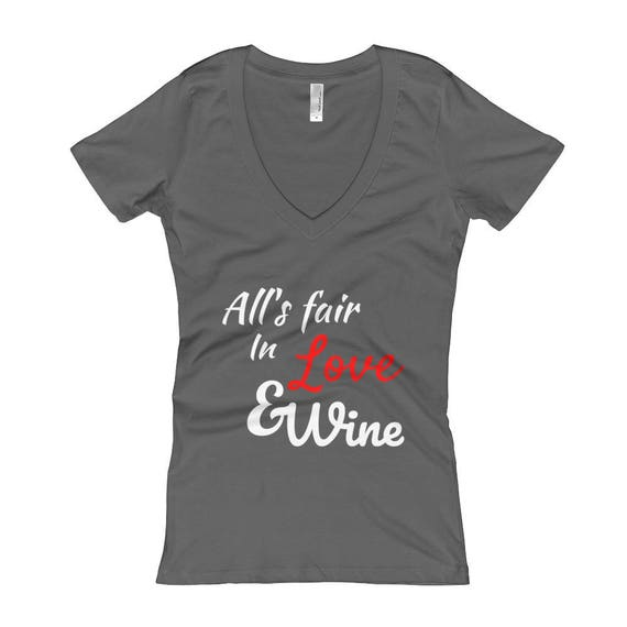 All's Fair In Love And Wine Funny Women's V-Neck Winery T-shirt