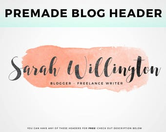 Premade Blog Header - pick your own!   Watercolor Header Image, Blog Header Logo, Blog Logo Design, Minimalist Header Template, Free Header