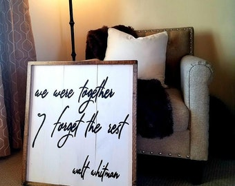 We were together quote wall decor