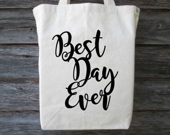 Cotton Canvas Tote, Cotton Tote, Best Day Ever Wedding Tote, Wedding Tote, Best Day Ever Tote,  Best Day Ever, Wedding