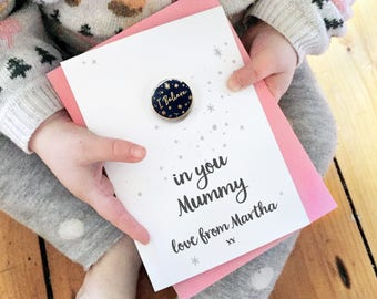 I Believe In Mummy Personalised Enamel Pin Card - Mother's Day Card - Lapel Pin Badge - Motivational Mum Gift Card - Card For Moms