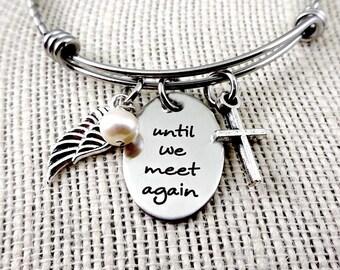 Until We Meet Again - Memorial Bracelet - Memorial Necklace - Death of Spouse - In Memoriam  - Loss Jewelry - Remembrance Parents
