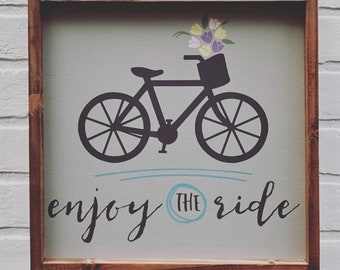 "12""x12"" - Enjoy The Ride - Wood Sign"
