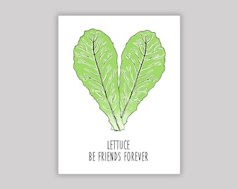 Lettuce be friends forever - Punny greeting card