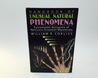 Vintage Book Handbook of Unusual Natural Phenomena by William Corliss 1986 Hardcover