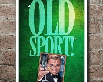 "The Great Gatsby ""OLD SPORT"" Quote Poster (12""x18"") - CUSTOMIZABLE*"