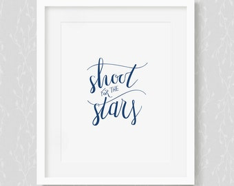 Shoot For The Stars - Motivational Art Print, Typography Wall Decor, Typographic Art Print, Office Art Print, Bedroom Art Print, Star Quote