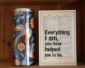 """Inspirational Quote. """"Everything I am, You have helped me to be"""" Vintage Dictionary Book Page Print. Teacher Quote. Teacher Gift"""