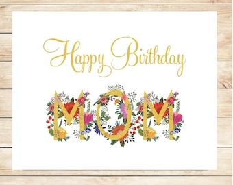 Printable Mom Happy Birthday Card - DIY Happy Birthday Card for Mom - Instant Download Card - DIY, Digital Card