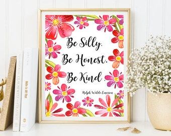 Be silly be honest be kind print be kind printable be kind quote positive quote print girl room wall art print decor inspirational print
