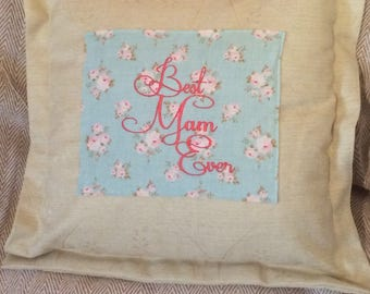 """18"""" Best Mam Ever Cushion Cover"""