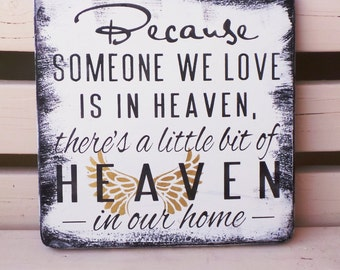 Because Someone Is In Heaven/ There's A Little Bit Of Heaven In Our Home Sign, Shelf Sitter, Remembrance Plaque Subway Style Teal Heaven