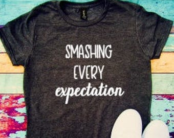 Smashing every expectation, Alexander Hamilton Musical shirt , Revolutionaries shirt, Jefferson,Hamilton Shirt, Aaron Burr shirt, Hamilton,