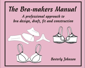 The Bra-makers Manual Volume 1 by Beverly Johnson