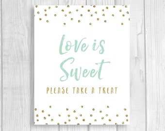 Love is Sweet Please Take a Treat 8x10 Printable Bridal Shower or Wedding Favor Table Sign - Mint and Gold Glitter Polka Dots