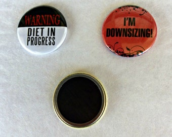 """Two 1.5"""" Dieting Magnet, Humorous Magnet, Humorous Dieting Magnet, Weight Loss Magnet, Fridge Magnet, Refrigerator Magnet, Dieting M"""