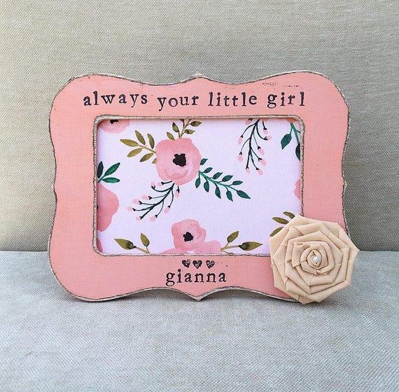 Nice Always Your Little Girl Picture Frame Motif - Ideas de Marcos ...
