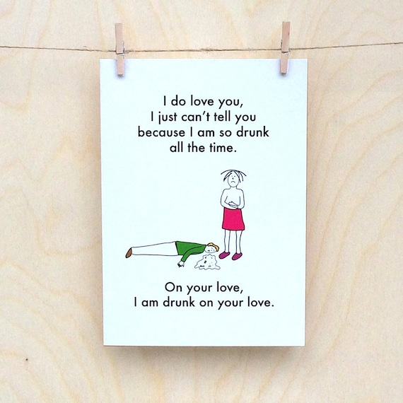Drunk on your Love Card, Funny valentines card, funny love card, funny card