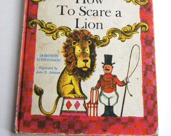 Vintage Children's Book, How to Scare a Lion