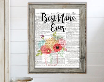 SALE-Best Nana Ever With Mason Jar Flowers On Vintage Page- Art Print - Wall Art Designs- Gallery Wall- Quote Prints-Collage Art Print