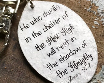 He who dwells in the shelter of the Most High will rest in the shadow of the Almighty Psalm 91:1 Spoon Keychain - Scripture Gift