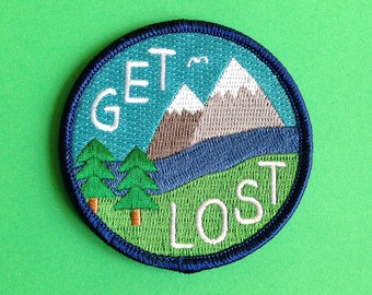 Get Lost Embroidered Patch, Funny Iron On Patch, Explore Patch, Mountain Patch, Hiking Patch, Nature Patch, Country Patch, Adventure Patch