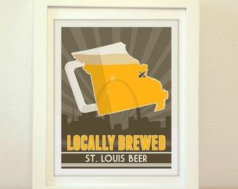 St. Louis, Saint Louis, STL, Locally Brewed St Louis Beer, St. Louis Beer Print, St Louis Poster, St. Louis Print, St. Louis Art, STL Art