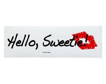 Doctor River Song Who Geek Bumper Sticker: Hello Sweetie
