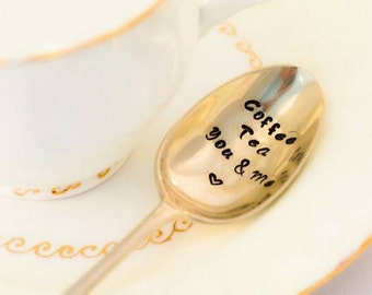 Coffee Tea You and Me - Hand Stamped Engraved Spoon - Vintage Tea Spoon - Coffee Gift
