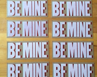 8 BE MINE VALENTINE Greeting cards Letterpress Valentines Day card I Love you card Love notes Gift for her Gift for him Card for wife art
