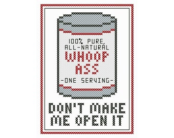 A Can o' Whoop Ass - Original Cross Stitch Chart