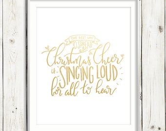 The Best Way to Spread Christmas Cheer -Elf / faux GOLD FOIL / Hand Lettered Print / PRINTABLE / Instant Digital Download