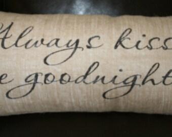 Always Kiss My Goodnight, Burlap Pillow, Date Pillow, Decorative Pillow, 12x24 Lumbar Pillow, Personalized Pillow, Custom Pillow,
