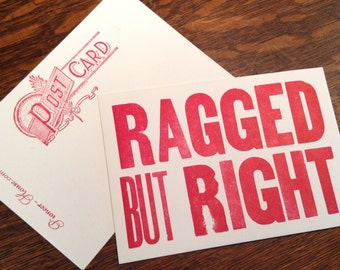 RAGGED BUT RIGHT 6 hand printed letterpress mini prints post cards