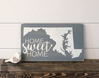 """Maryland Home Sweet Home State Sign (12"""" x 7.25"""")"""