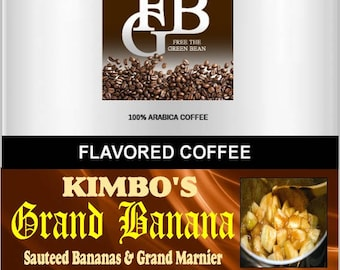 Kimbo's Grand Banana sauteed bananas and Grand Marnier Flavored Coffee. A bananas foster variation. Whole bean or ground, fresh-roasted