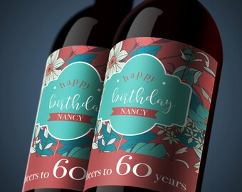 Personalized Birthday Wine Labels - Floral Theme. Wine Bottle Labels for Birthdays, Anniversaries, and Special Events. *DIGITAL FILE*